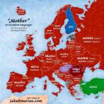 """Słowo """"matka"""" na mapie Europy"""